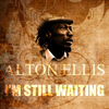Alton Ellis - I'm Still In Love