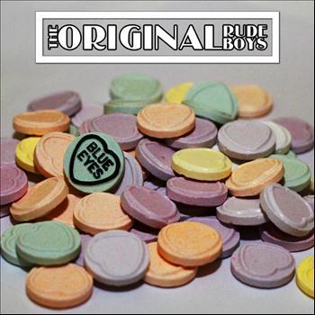 The Original Rudeboys - Blue Eyes