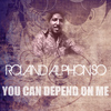 Roland Alphonso - You Can Depend On Me