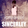 Hortense Ellis - Sincerely