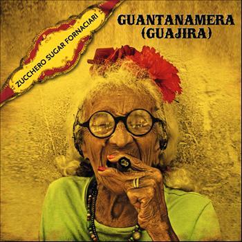 Zucchero - Guantanamera (Guajira)