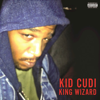 Kid Cudi - King Wizard