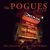 - The Pogues In Paris - 30th Anniversary Concert At The Olympia