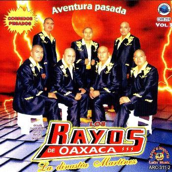 Los Rayos De Oaxaca - Corridos Pesados - Aventura Pasada
