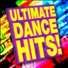 Ultimate Dance Hits - Ultimate Dance Hits!