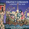 Eduardo Paniagua - Piratas y Corsarios Ladrones del Mar