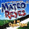 Mateo Reyes - 19 Exitos En Vivo