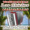 Los Chiches Vallenatos - Vallenatos