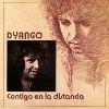 Dyango - Contigo En La Distancia