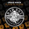 Craig Mack - Flava In Ya Ear Remix (Explicit)
