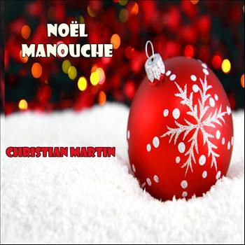 Christian Martin - Noël Manouche - EP