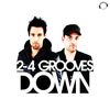 2-4 Grooves - Down