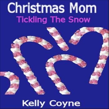 Kelly Coyne - Christmas Mom