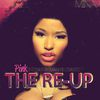 Nicki Minaj - Pink Friday: Roman Reloaded The Re-Up (Edited Booklet Version)