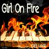 Deluxe - Girl On Fire