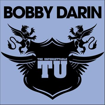 The Unforgettable Bobby Darin