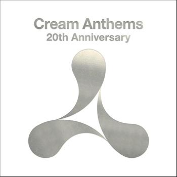 Various Artists - Cream Anthems 20th Anniversary