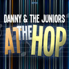 Danny & The Juniors - At the Hop - Twistin' All Night Long