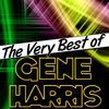 Gene Harris - The Very Best of Gene Harris