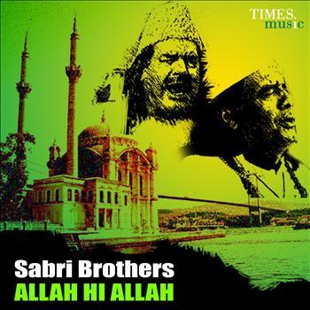 Sabri Brothers - Sabri Brothers - Allah Hi Allah