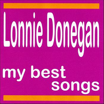 Lonnie Donegan - My Best Songs