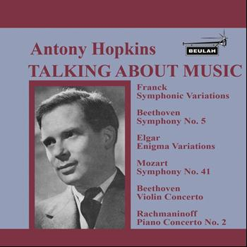 Antony Hopkins - Antony Hopkins Talking About Music