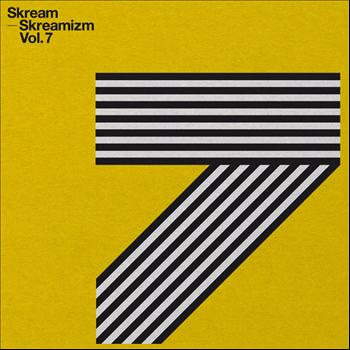 Skream - Skreamizm Vol. 7