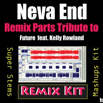 Share Future ft. Kelly Rowland - Neva End with friends