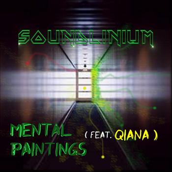 Soundlinium - Mental Paintings  (feat. Qiana)