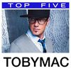 tobyMac - Top 5: Hits