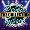 Debbie Gibson - Debbie Gibson: The Collection