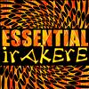 Irakere - Essential Irakere (Live)