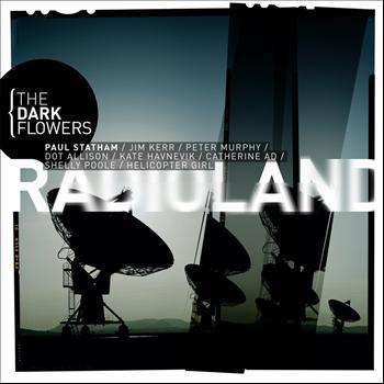 The Dark Flowers - Radioland
