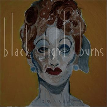 Black Light Burns - Lotus Island