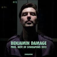 Benjamin Damage presents Best of 50 Weapons 2012