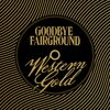 Goodbye Fairground - Western Gold / The Fisher King