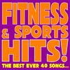 A.M.P. - Fitness & Sports Hits! (feat. Patty, Ivana Spagna, Fabio Cobelli) [The Best Ever 40 Songs...]