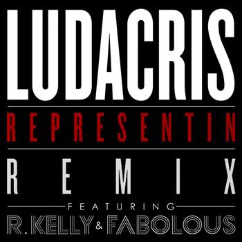 Ludacris / Fabolous / R. Kelly - Representin