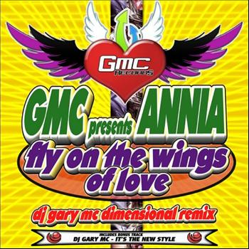 GMC Presents Annia - Fly On The Wings Of Love