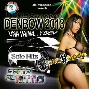 Varios Artistas - Denbow 2013...Una Vaina y Bien!