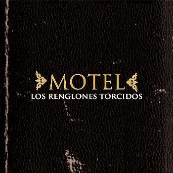 Motel - Los Renglones Torcidos