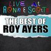 Roy Ayers - Live At Ronnie Scott's: The Best of Roy Ayers