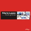 Mario Lopez - Future Sounds - Best of 1999-2005
