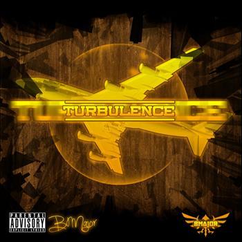 B Major - Turbulence - EP