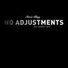 Steve Bug - No Adjustments