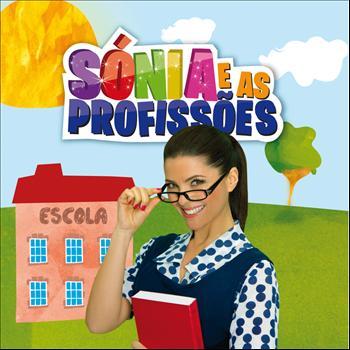 Sónia Araújo - Sónia E As Profissões