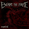 Escape The Fate - Ungrateful