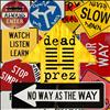 Dead Prez - No Way As The Way