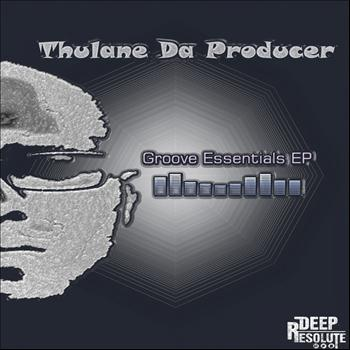 Thulane Da Producer - GrooveEssentials  EP
