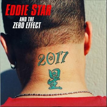 Eddie Star and the Zero Effect - 2017